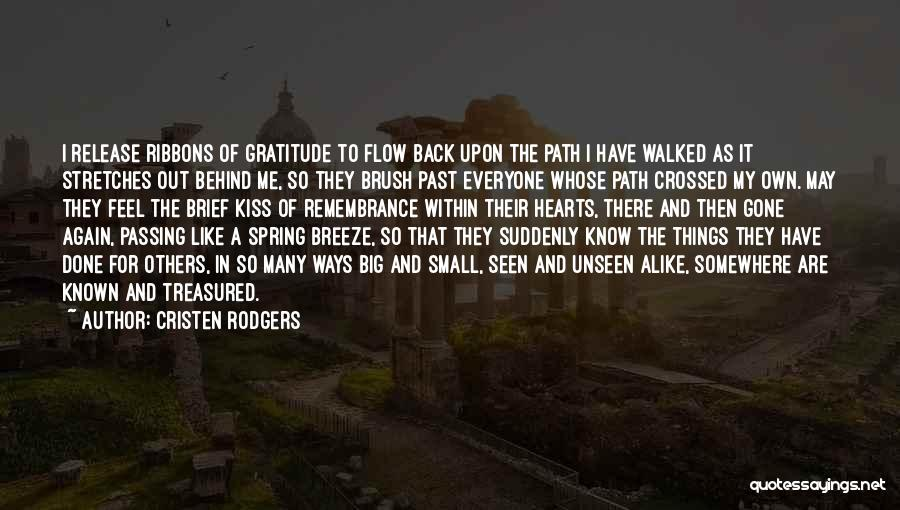 Path Walked Quotes By Cristen Rodgers