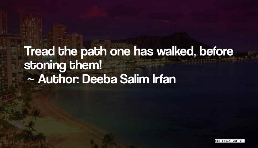 Path Walked Quotes By Deeba Salim Irfan