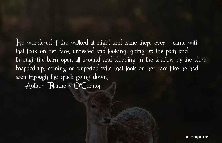 Path Walked Quotes By Flannery O'Connor