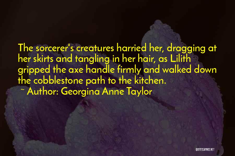 Path Walked Quotes By Georgina Anne Taylor