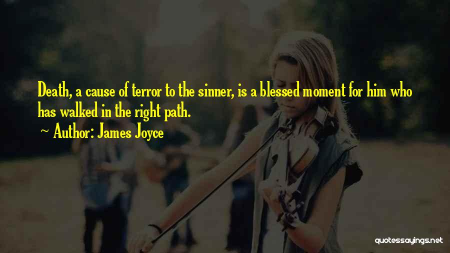 Path Walked Quotes By James Joyce
