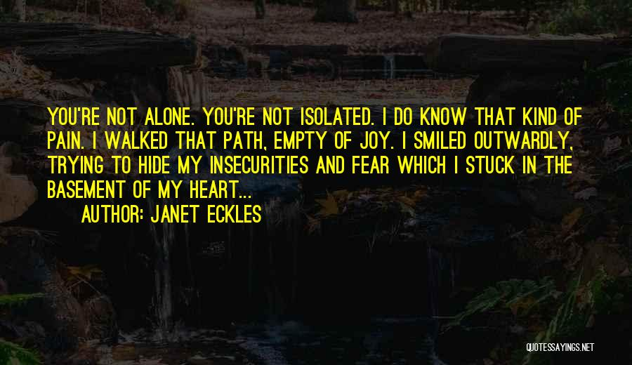 Path Walked Quotes By Janet Eckles