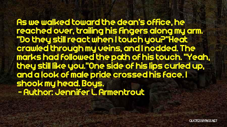 Path Walked Quotes By Jennifer L. Armentrout