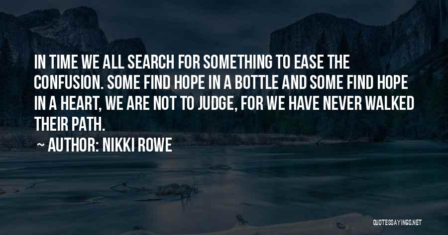 Path Walked Quotes By Nikki Rowe