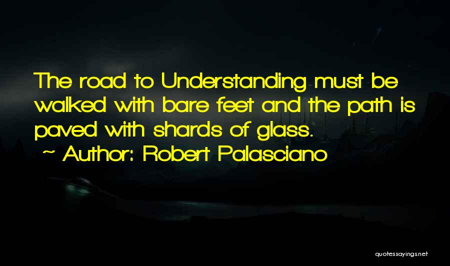Path Walked Quotes By Robert Palasciano
