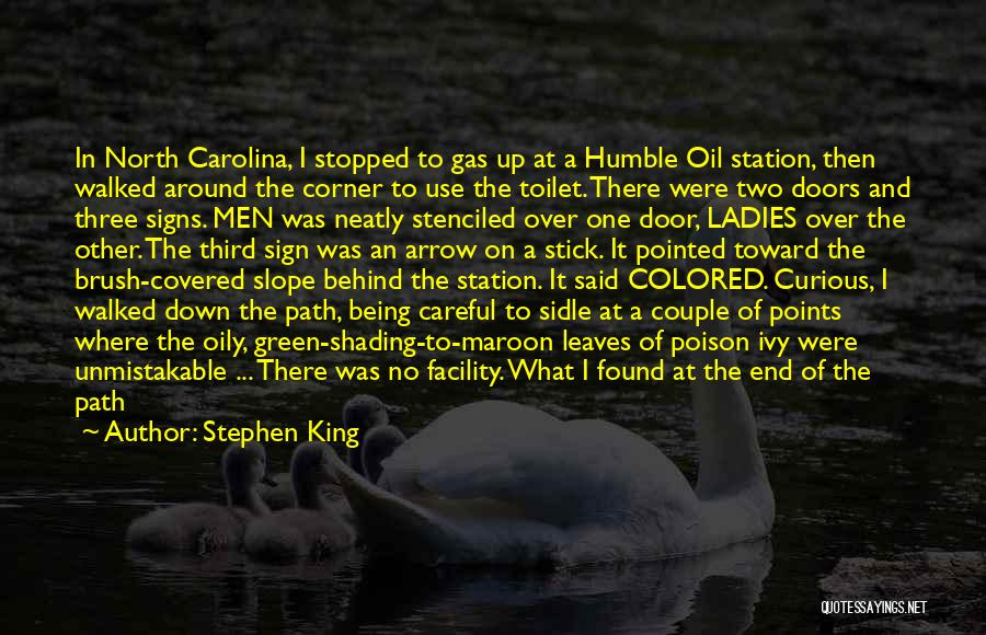 Path Walked Quotes By Stephen King