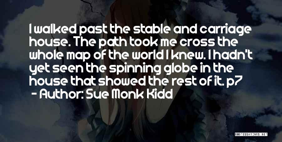 Path Walked Quotes By Sue Monk Kidd