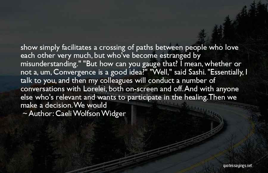 Quotes paths crossing Quotes about