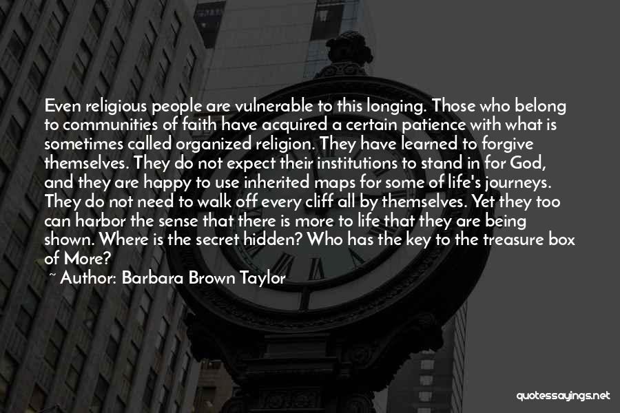Patience And Faith In God Quotes By Barbara Brown Taylor