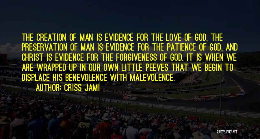 Patience And Faith In God Quotes By Criss Jami