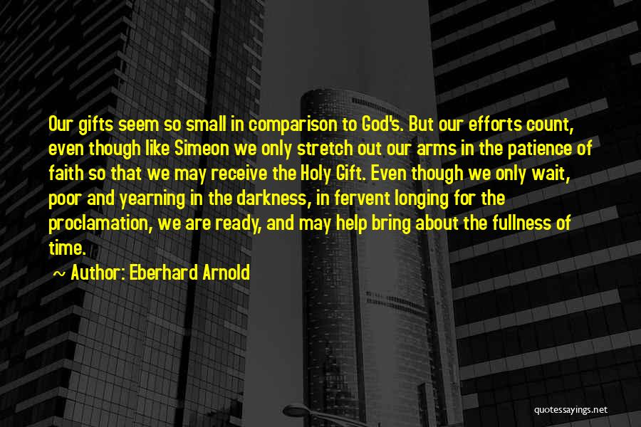 Patience And Faith In God Quotes By Eberhard Arnold
