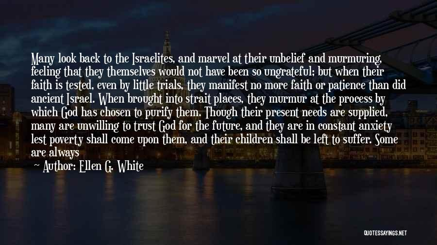 Patience And Faith In God Quotes By Ellen G. White