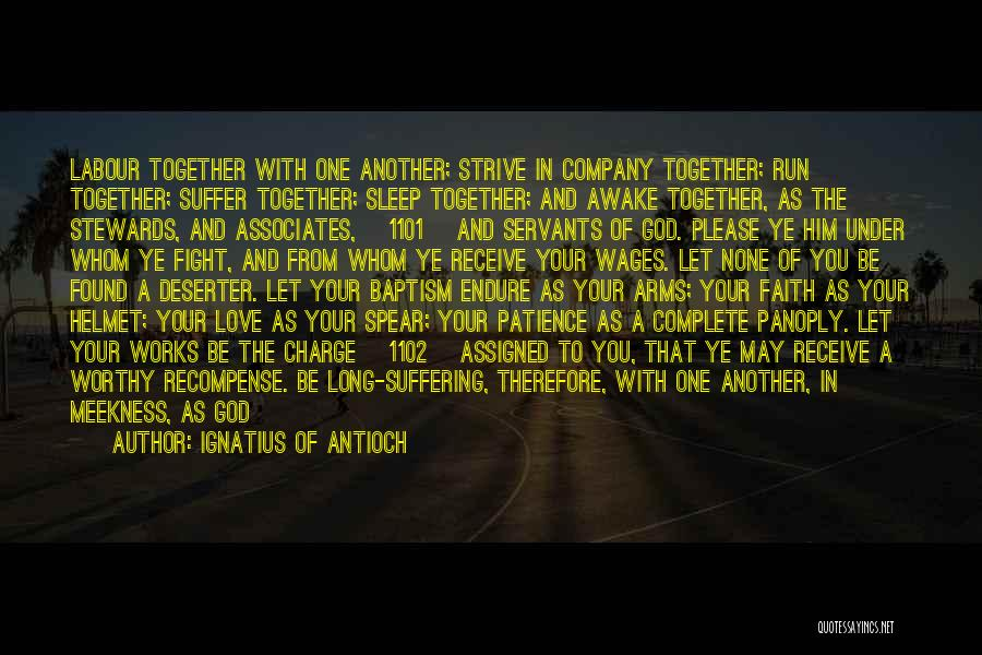 Patience And Faith In God Quotes By Ignatius Of Antioch