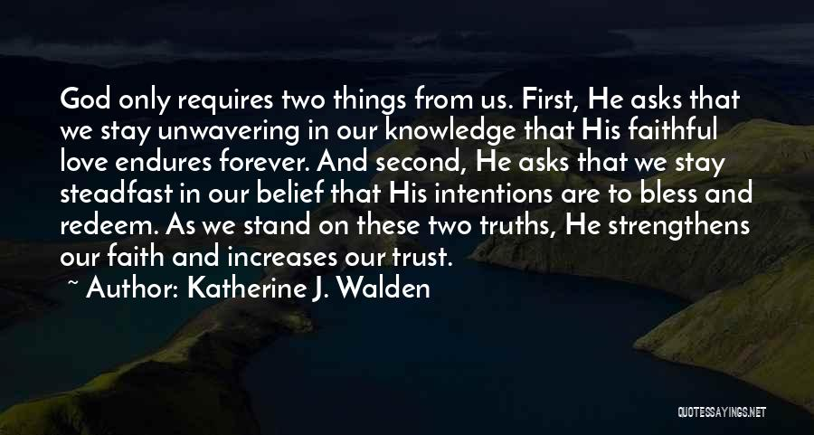 Patience And Faith In God Quotes By Katherine J. Walden