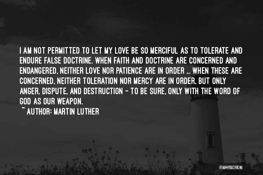 Patience And Faith In God Quotes By Martin Luther