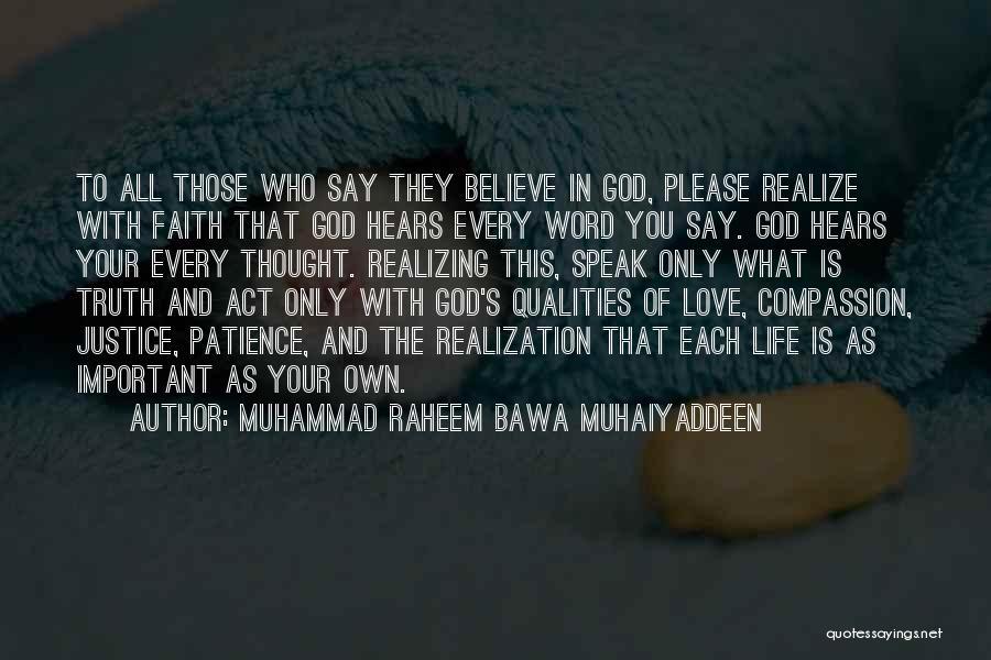 Patience And Faith In God Quotes By Muhammad Raheem Bawa Muhaiyaddeen