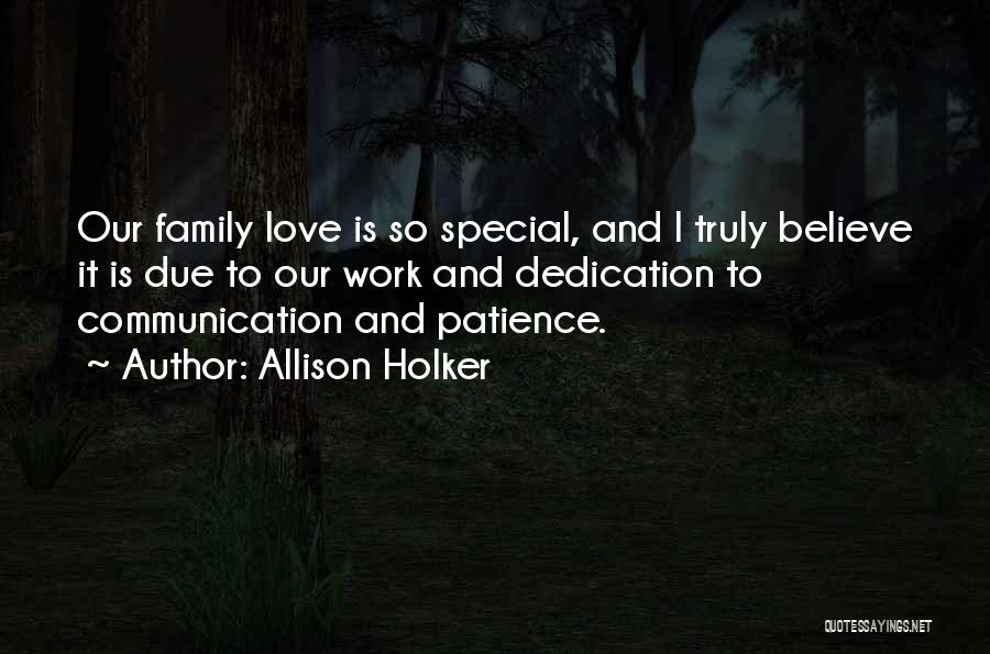 Patience And Love Quotes By Allison Holker