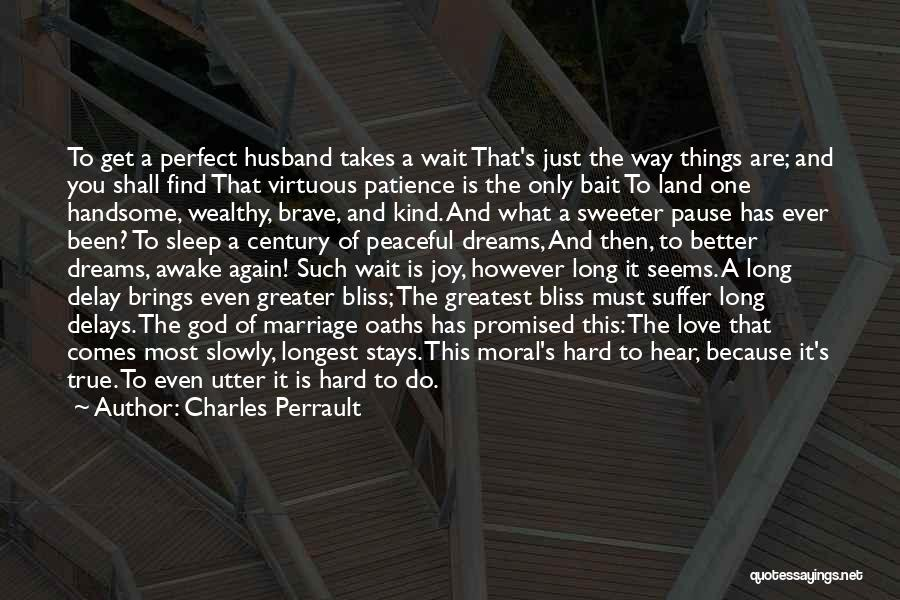 Patience And Love Quotes By Charles Perrault