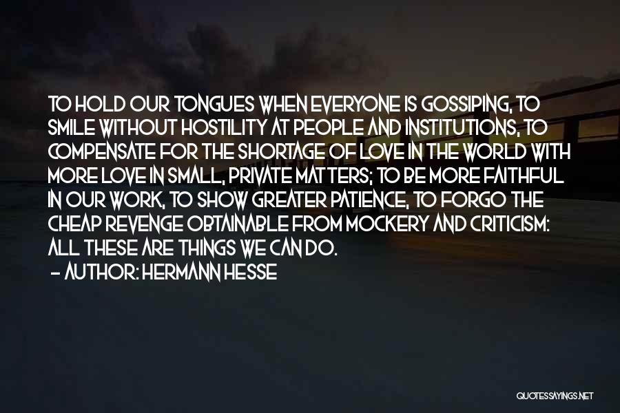 Patience And Love Quotes By Hermann Hesse
