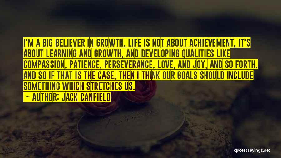 Patience And Love Quotes By Jack Canfield