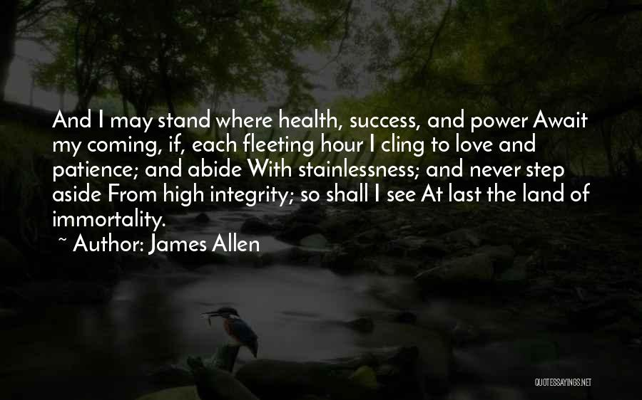 Patience And Love Quotes By James Allen