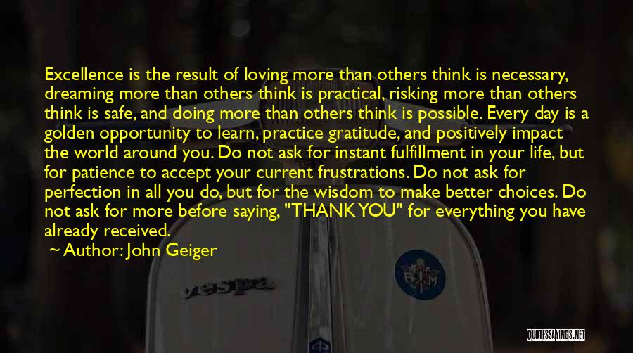 Patience And Love Quotes By John Geiger