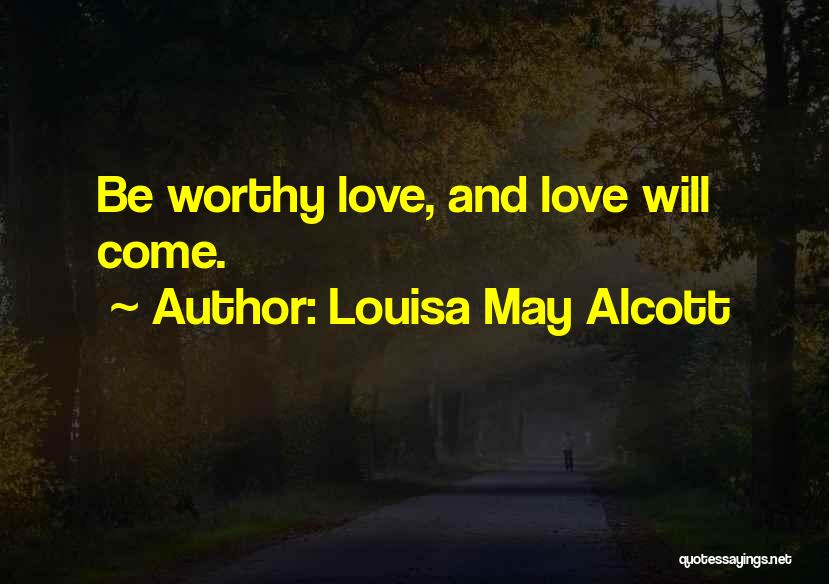 Patience And Love Quotes By Louisa May Alcott