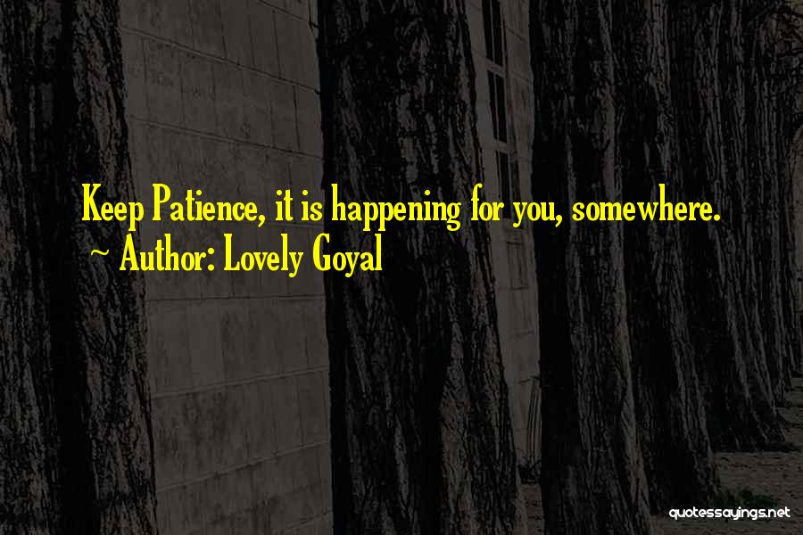 Patience And Love Quotes By Lovely Goyal