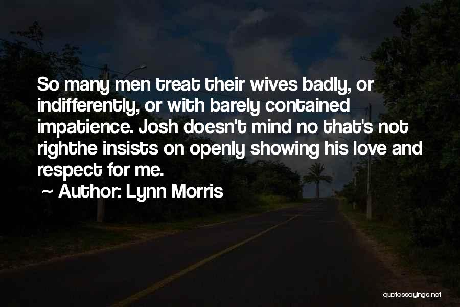 Patience And Love Quotes By Lynn Morris