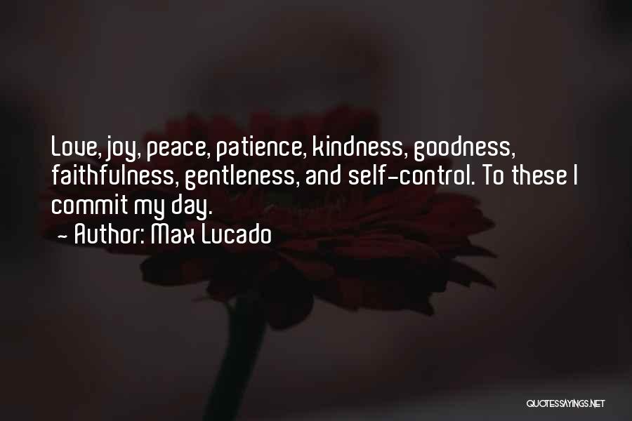 Patience And Love Quotes By Max Lucado