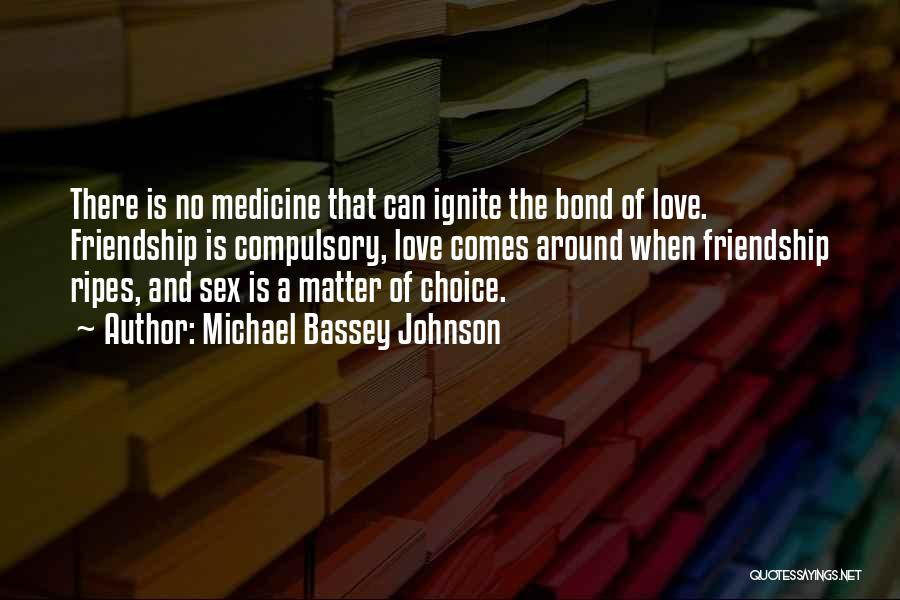 Patience And Love Quotes By Michael Bassey Johnson