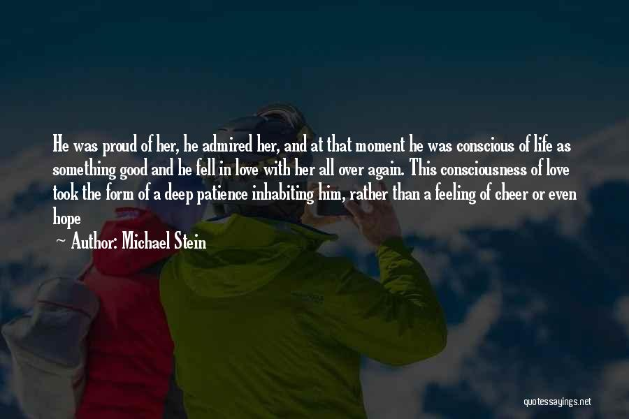 Patience And Love Quotes By Michael Stein