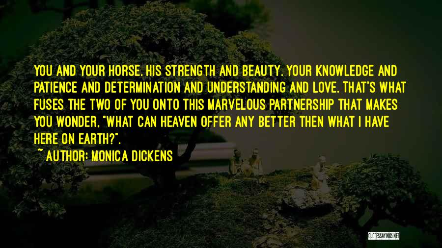 Patience And Love Quotes By Monica Dickens