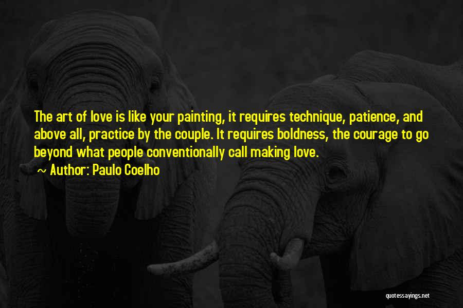 Patience And Love Quotes By Paulo Coelho