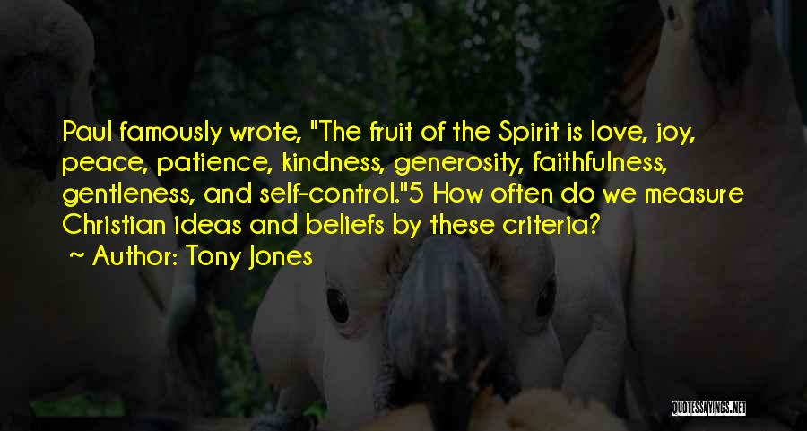 Patience And Love Quotes By Tony Jones
