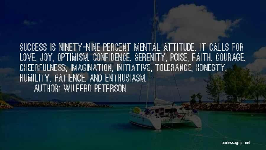 Patience And Love Quotes By Wilferd Peterson