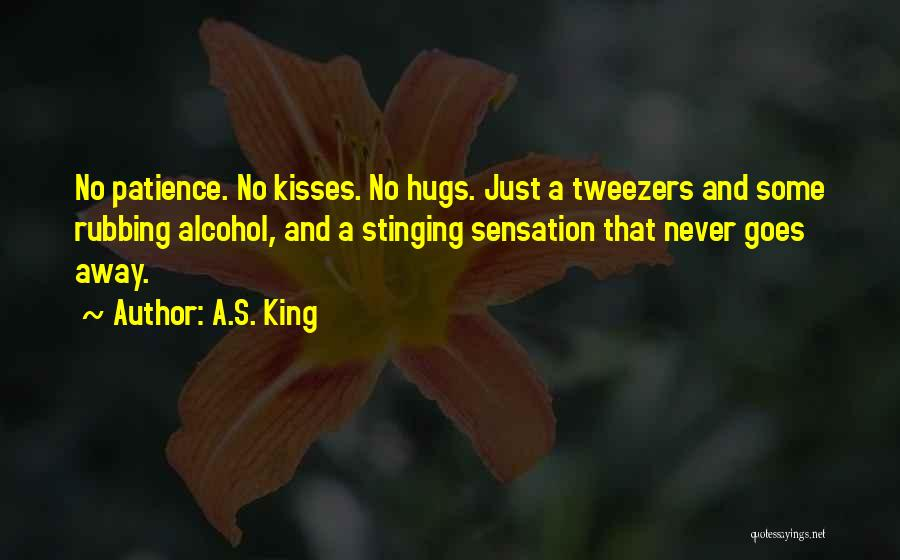 Patience And Quotes By A.S. King