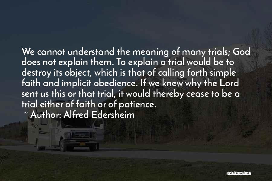 Patience And Quotes By Alfred Edersheim