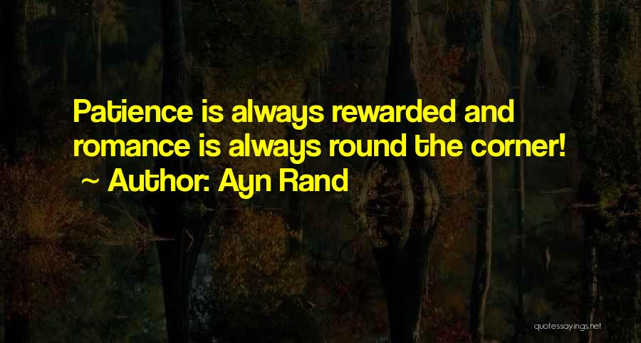 Patience And Quotes By Ayn Rand