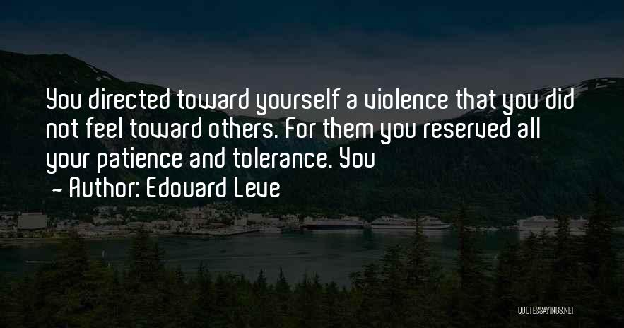Patience And Quotes By Edouard Leve