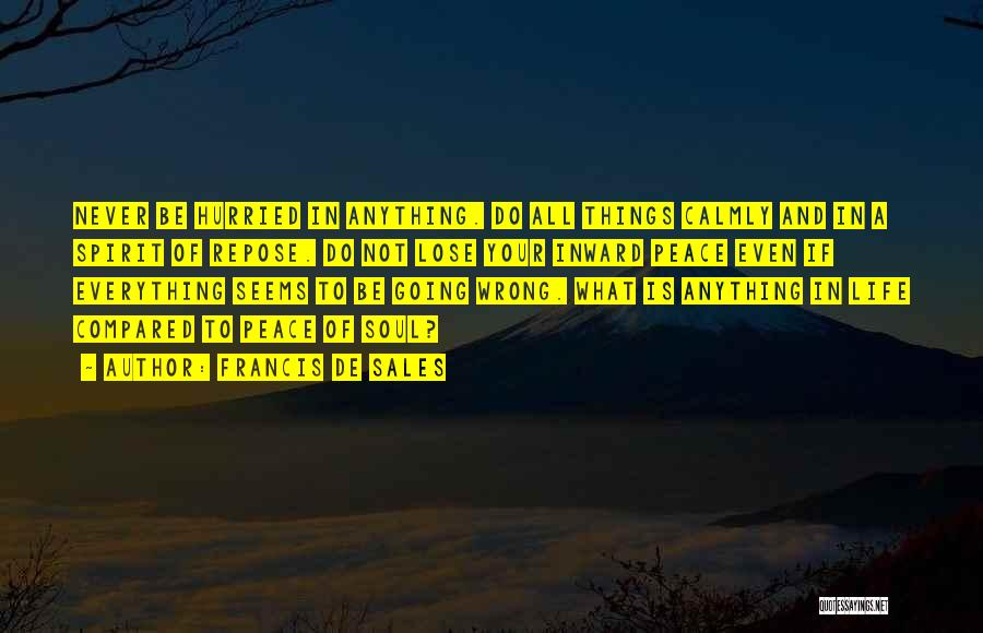 Patience And Quotes By Francis De Sales