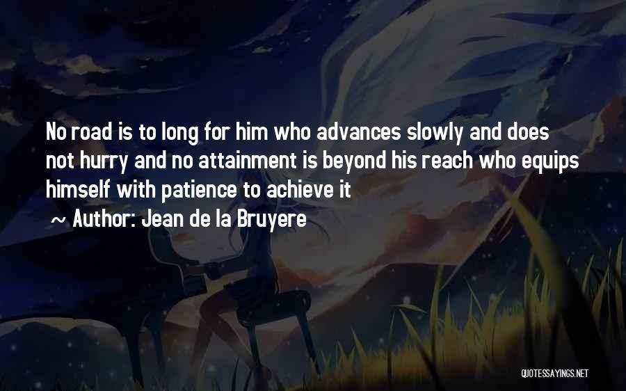 Patience And Quotes By Jean De La Bruyere