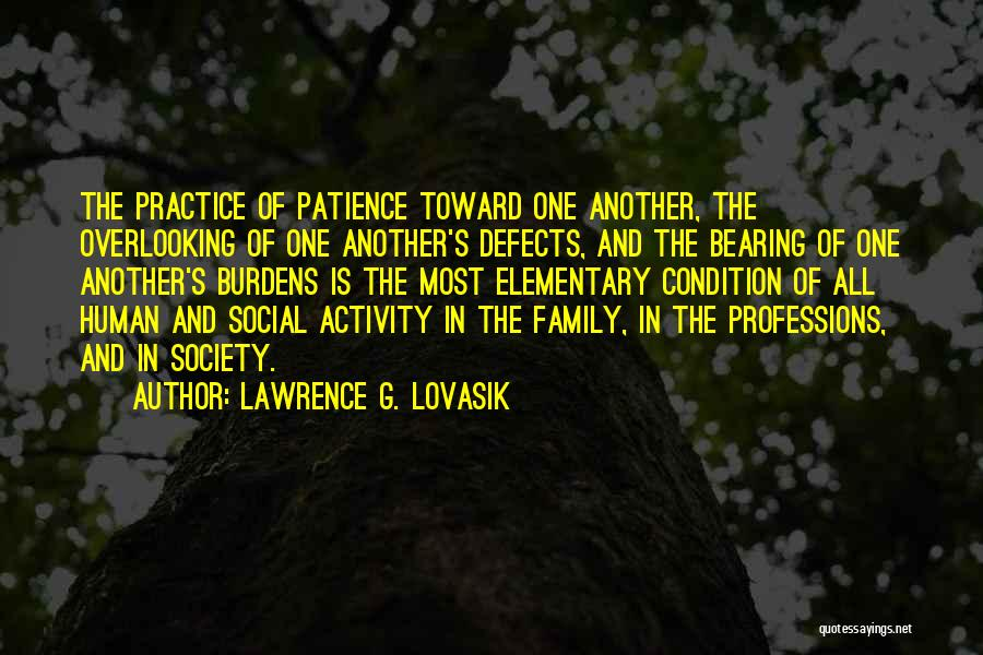 Patience And Quotes By Lawrence G. Lovasik