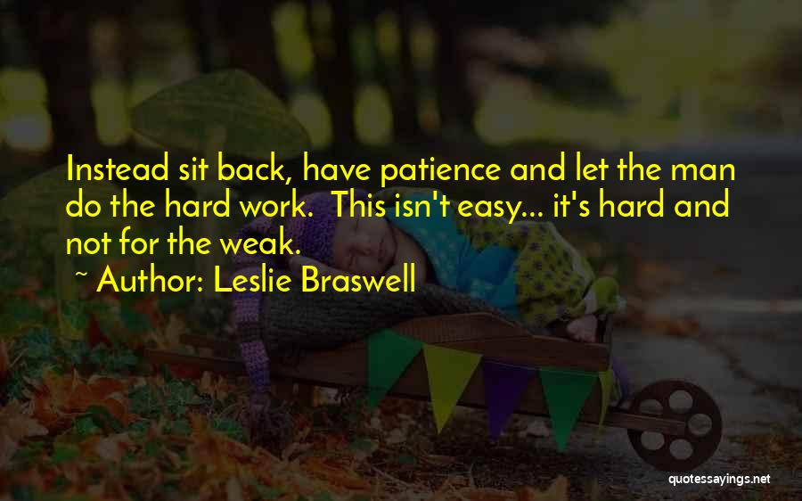 Patience And Quotes By Leslie Braswell