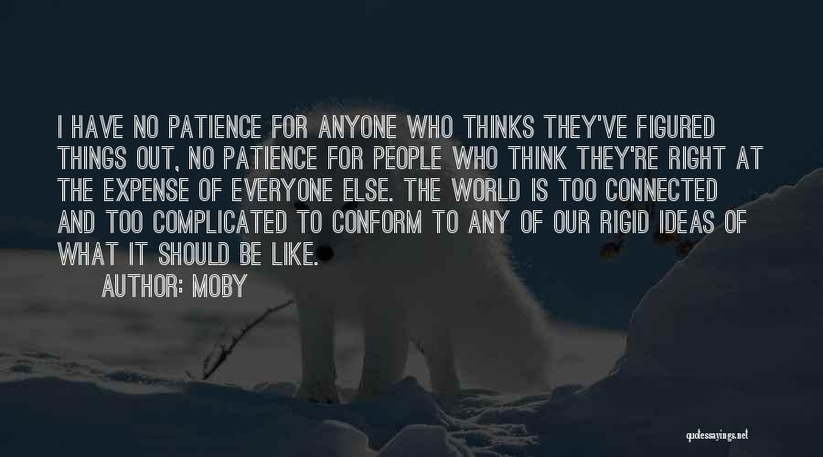 Patience And Quotes By Moby