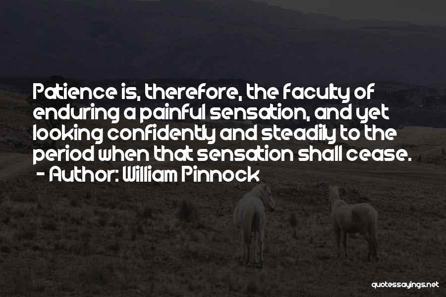 Patience And Quotes By William Pinnock