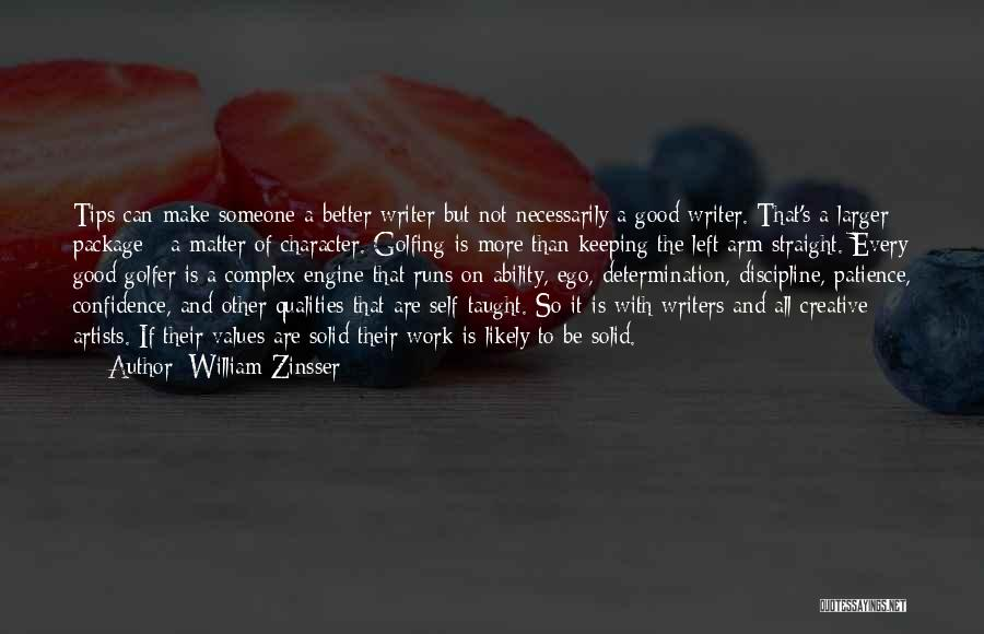 Patience And Quotes By William Zinsser