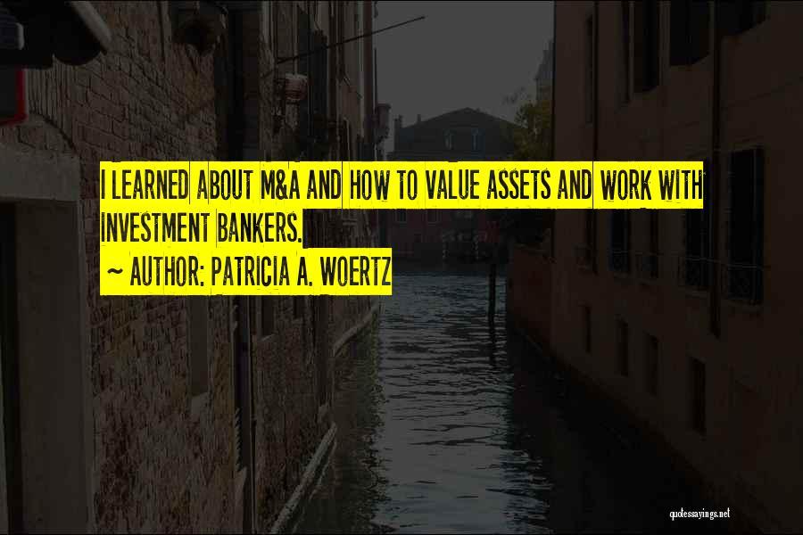 Patricia A. Woertz Quotes 1106548