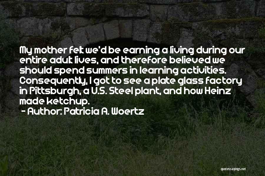Patricia A. Woertz Quotes 1347863