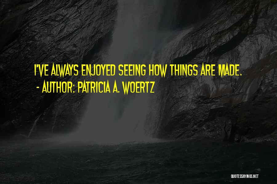 Patricia A. Woertz Quotes 1772534